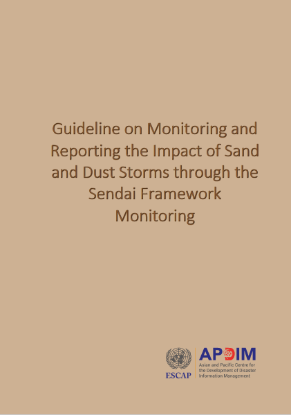 Cover of Guideline on Monitoring and Reporting the Impact of Sand and Dust Storms through the Sendai Framework Monitoring